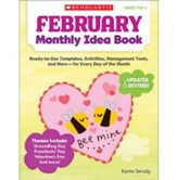 February Monthly Idea Book: Ready-to-Use Templates, Activities, Management Tools, and More - for Every Day of the Month