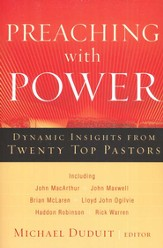 Preaching with Power: Dynamic Insights from Twenty Top Communicators - eBook