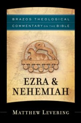 Ezra & Nehemiah (Brazos Theological Commentary on the Bible) - eBook