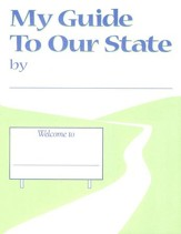 My Guide to Our State, Grades 3-4