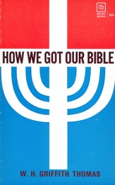 How We Got Our Bible / New edition - eBook