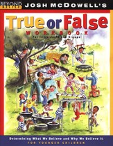 Beyond Belief: True or False Workbook for Younger Children  (Grades 1 to 3)