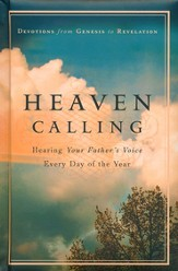 Heaven Calling: Hearing Your Father's Voice Everyday of the Year - eBook