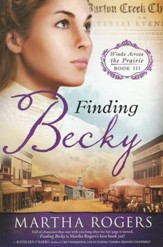 Finding Becky, Winds Across the Prairie Series #3