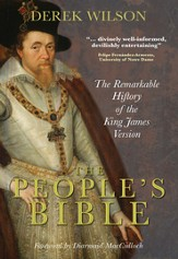The People's Bible: The Remarkable History of the King James Version - eBook