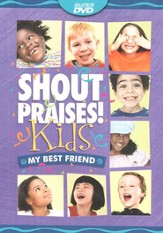 Shout Praises! Kids: My Best Friend - Super Resource DVD