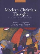 Modern Christian Thought: The Twentieth Century, Volume 2