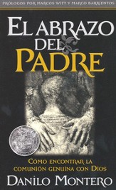 El Abrazo del Padre, Edición de Bolsillo  (The Father's Embrace, Pocket Edition)