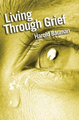 Living through grief: Strength and Hope in Time of Loss - eBook