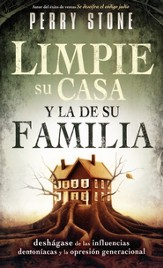 Limpie Su Casa y la de Su Familia  (Purging Your House, Pruning Your Family Tree)