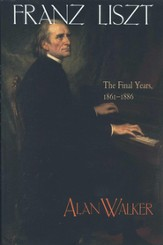 Franz Liszt, Volume 3: The Final Years: 1861-1886 - eBook