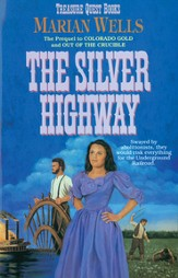 Silver Highway, The (Treasure Quest Book #3) - eBook