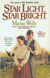 Star Light, Star Bright (Starlight Trilogy Book #2) - eBook
