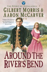 Around the River's Bend (Spirit of Appalachia Book #5) - eBook