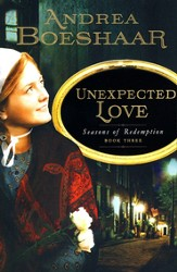 Unexpected Love, Seasons of Redemption Series #3