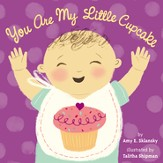 You Are My Little Cupcake / Illustrated - eBook