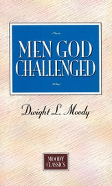 Men God Challenged: Moody Classics Series / New edition - eBook