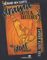 Drama, Skits, & Sketches 3: For Youth Groups