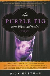 The Purple Pig and Other Miracles