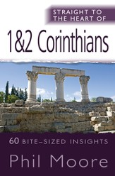Straight to the Heart of 1&2 Corinthians: 60 bite-sized insights - eBook
