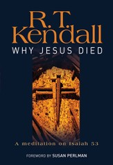 Why Jesus Died: A meditation on Isaiah 53 - eBook