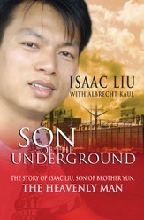Son of the Underground: The life of Isaac Liu, son of the Heavenly Man - eBook