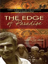 The Edge of Paradise: Turkey is beautiful. But for Christians there is always a price - eBook