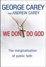 We Don't Do God: The Marginalization of Public Faith - eBook