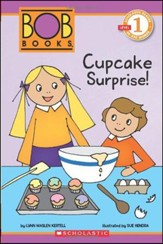 Scholastic Reader Level 1: BOB Books #2: Cupcake Surprise!