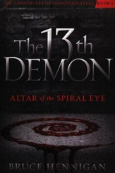 The 13th Demon: Altar of the Spiral Eye #1, The Chronicle of Jonathan Steel