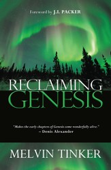 Reclaiming Genesis: A scientific story - or the theatre of God's glory? - eBook