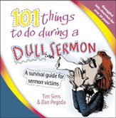 101 things to do during a dull sermon: A survival guide for sermon victims - eBook
