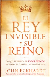 El Rey Invisible y Su Reino  (The Invisible King and His Kingdom)