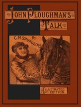 John Ploughman's Talk - eBook