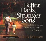 Better Dads, Stronger Sons -audiobook on CD