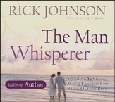 The Man Whisperer: Speaking Your Man's Language to Bring Out His Best, Audio CD
