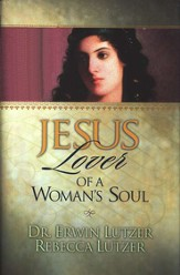 Jesus, Lover of a Woman's Soul HC