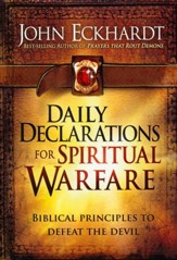 Daily Declarations for Spiritual Warfare: Biblical  Principles to Defeat the Devil   - Slightly Imperfect