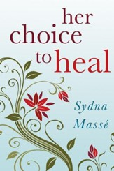 Her Choice to Heal: Finding Spiritual and Emotional Peace After Abortion - eBook