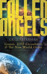 Fallen Angels: Giants, UFO Encounters and The New World Order - eBook