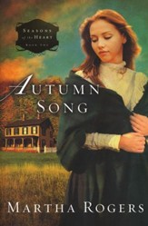 Autumn Song, Seasons of the Heart Series #2