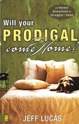Will Your Prodigal Come Home? - eBook