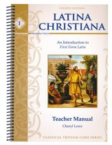 Latina Christiana Teacher's Manual 1 (4th Edition)
