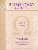 Elementary Greek Student Workbook, Year 2 Second  Edition