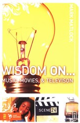 Wisdom On ... Music, Movies& Television - eBook