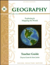 Geography III: Exploring and Mapping the World Teacher Guide, Second Edition