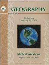 Geography III: Exploring and Mapping the World Student Workbook, Second Edition
