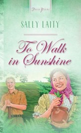 To Walk In Sunshine - eBook