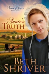 Annie's Truth, Touch of Grace Series #1
