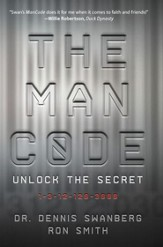 The Man Code: Unlock the Secret: 1-3-12-120-3000 - eBook